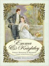 Emma & Knightley: Perfect Happiness in Highbury: A Sequel to Jane Austen's Emma,