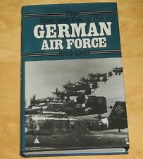The rise and fall of the German Air force 1933-1945 Arms & Armour 1983