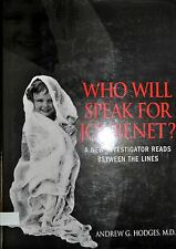 WHO WILL SPEAK FOR JONBENET? BY ANDREW HODGES *SIGNED*FIRST EDITION*
