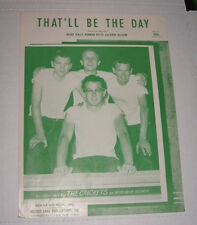 Buddy Holly (Crickets) RARE ORIGINAL Sheet Music That'll Be The Day 1957 EX