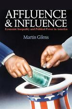 Affluence and Influence : Economic Inequality and Political Power in America...