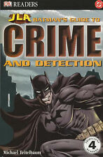 Batman's Guide to Crime and Detection (Justice League of America Reader), Michae