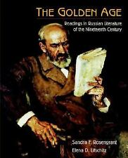 The Golden Age: Readings in Russian Literature of the Nineteenth Century