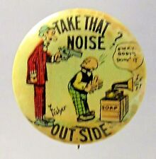 1910 Bud Fisher Mutt & Jeff TAKE NOISE OUTSIDE Hassan Cigarette pinback button *
