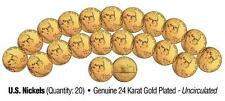 UNCIRCULATED 24K GOLD PLATED U.S. NICKELS (Lot of 20)