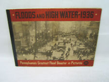 Floods & High Water 1936 Pa's Greatest Flood Disaster Telegraph Press 1936