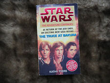 Star Wars: The Truce at Bakura by Kathy Tyers.20th Anniversary special Edition