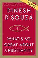 What's So Great about Christianity, Dinesh D'Souza, Acceptable Book