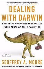 Dealing with Darwin : How Great Companies Innovate at Every Phase of Their...