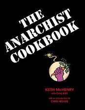 The Anarchist Cookbook Keith McHenry New Free Shipping