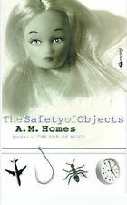 The Safety of Objects, A. M. Homes