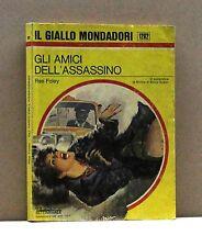 GLI AMICI DELL'ASSASSINO - R. Foley [Libro, Il Giallo Mondadori n. 1282]