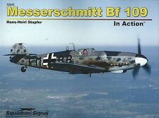 Messerschmitt Bf 109 In Action by Squadron / Signal 10243
