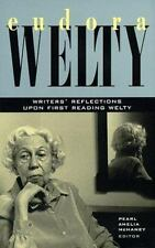 Eudora Welty: Writers' Reflections upon First Reading Welty-ExLibrary