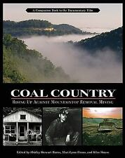 Excellent, Coal Country: Rising Up Against Mountaintop Removal Mining, , Book