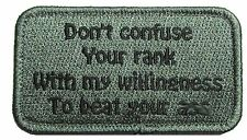 DON'T CONFUSE YOUR RANK WITH MY WILLINGNESS BEAT YOUR A$* ACU DARK MORALE PATCH