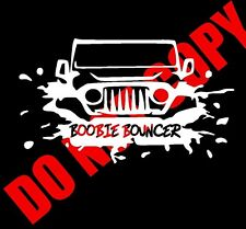 Boobie Bouncer Sticker Decal Vinyl Funny Mud 4WD 4X4 UTV ATV 4 wheeler Jeep 6""