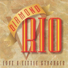Diamond Rio Love a Little Stronger CD ~ 1994 Arista Records ~ FREE Shipping USA