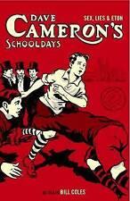 Dave Cameron's Schooldays, Bill Coles