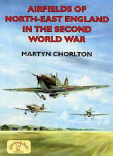 Airfields Of North East England In The Second World War FREE P&P