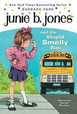 Junie B. Jones and the Stupid Smelly Bus (Junie B. Jones, No. 1), Barbara Park,