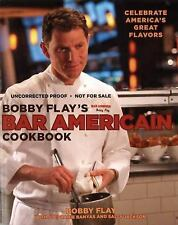 Bobby Flay's Bar Americain Cookbook: Celebrate America's Great Flavors by Flay,