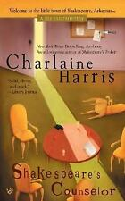 Charlaine Harris - Shakespeares Counselor (2005) - Used - Mass Market (Pape