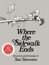 Where the Sidewalk Ends : Poems and Drawings by Shel Silverstein (2014,...