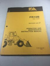 Fiat Allis FR10B Wheel Loader Operation And Maintenance Manual