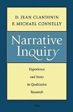 Narrative Inquiry : Experience and Story in Qualitative Research by F....
