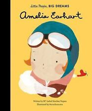 Little People, Big Dreams: Amelia Earhart by Ma Isabel Sanchez Vegara (2016,...