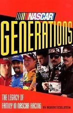 NASCAR Generations : The Legacy of Family in NASCAR Racing by Robert...