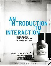 Introduction to Interaction Understanding Talk in Formal and Informal Settings