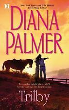 Trilby by Diana Palmer (2011, Paperback)