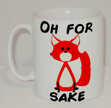 Oh For Fox Sake Mug Can Be Personalised Any Name Funny Office Novelty Gift