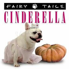 Fairytails: Cinderella: Dog-eared Renditions of the Classics-ExLibrary