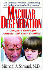 Macular Degeneration: A Complete Guide for Patients and Their Families by...