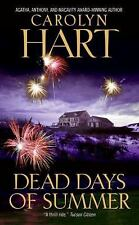 Dead Days of Summer 17 by Carolyn Hart (2007, Paperback) Cozy Mystery