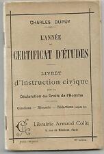 L'année du Certificat d'études 1907. 56 pages.