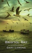 Bristol Bay: and Other Poems
