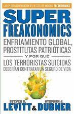 SuperFreakonomics: Enfriamiento global, prostitutas patrióticas y por -ExLibrary