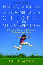 Playing, Laughing and Learning with Children on the Autism Spectrum: A...