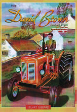 Tractor Farming Book: THE DAVID BROWN TRACTOR STORY Part 2 - Stuart Gibbard