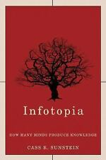 Infotopia: How Many Minds Produce Knowledge-ExLibrary