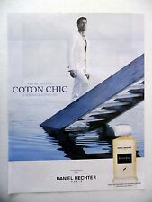 PUBLICITE-ADVERTISING :  Daniel HECHTER Coton Chic  2015 James Denton,Eau de T