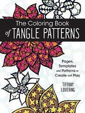 The Big Book of 100 Tangle Patterns : Patterns to Draw, Create and Color by...