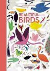 Beautiful Birds by Jean Roussen (Hardback, 2015)