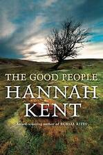 The Good People by Hannah Kent Paperback Book