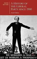 NEW - A History of the Liberal Party since 1900 (British Studies Series)