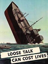 PROPAGANDA WAR WWII USA SHIP SINK LOOSE TALK ART POSTER PRINT PICTURE LV7370
